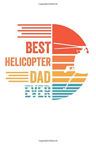 Best Helicopter Dad Ever: Notebook/Diary/Organizer/120 plaid pages/ 6x9 inch