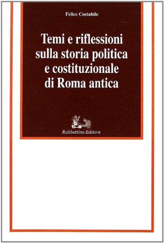 Temi e riflessioni sulla storia politica e costituzionale di Roma antica