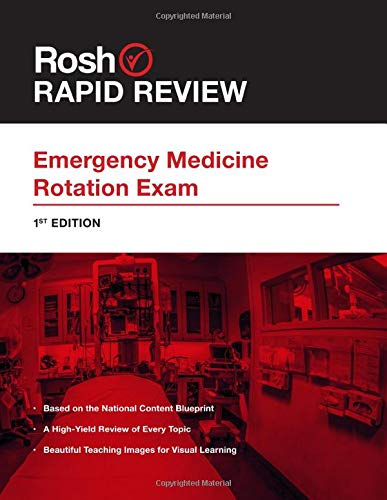 Rapid Review for the Emergency Medicine Rotation Exam (Rapid Review for the Rotation Exam)