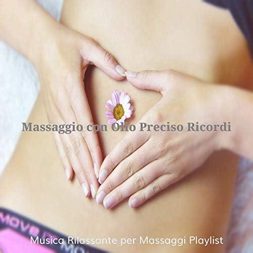 Musica Rilassante per Massaggi Playlist