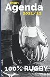 Mon AGENDA 100 % RUGBY : Agenda scolaire thème du Rugby | année 2020/2021 | collège et Lycée| spécial joueur et supporter de Rugby | planning ... | grand format | Août 2021 à Juillet 2022
