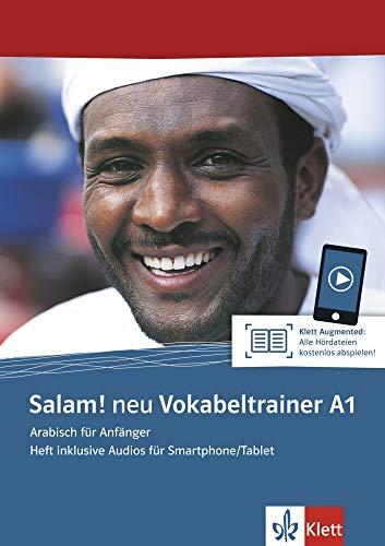 Salam! neu A1 Vokabeltrainer: Arabisch für Anfänger. Heft inklusive Audios für Smartphone/Tablet (Salam! neu: Arabisch für Anfänger)
