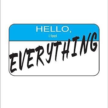 Hello, I Feel Everything