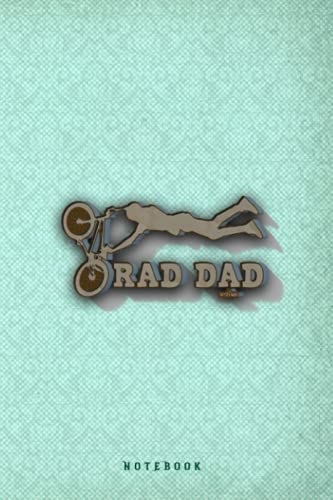 RAD DAD FATHERS BMX BIKE SHRED CYCLING MTB Notebook Journal: Funny Gag gift for dad or for his birthday - Fathers day Lined Notebook: Happy Fathers ... Grandpa, Son, Uncle - 6x9 Inch 120 Pages