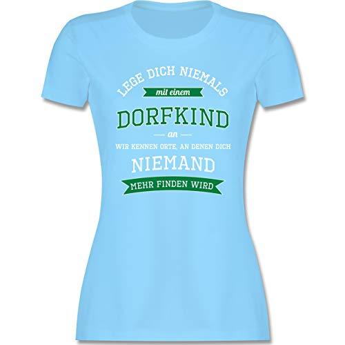 Sprüche - Lege Dich Niemals mit einem Dorfkind an - XXL - Hellblau - t-Shirt Damen sprüche lustig - L191 - Tailliertes Tshirt für Damen und Frauen T-Shirt