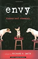 Envy: Theory and Research (Affective Science)