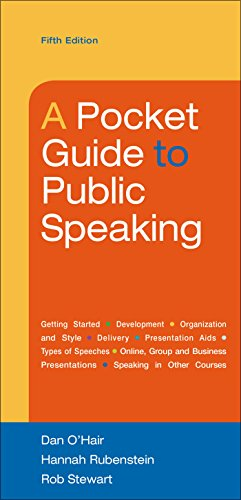Compare Textbook Prices for A Pocket Guide to Public Speaking Fifth Edition ISBN 9781457670404 by O'Hair, Dan,Rubenstein, Hannah,Stewart, Rob