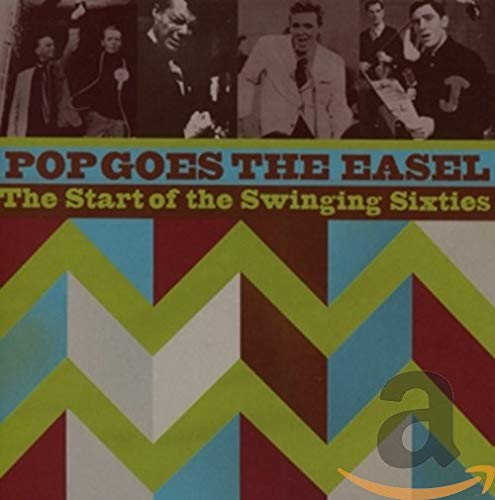 Pop Goes the Easel: Start of the Swinging Sixties