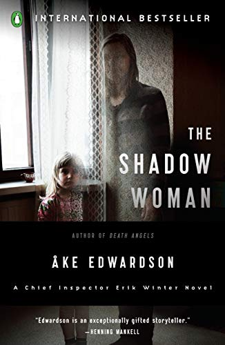 Image of The Shadow Woman: A Chief Inspector Erik Winter Novel