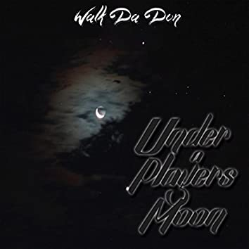 Under a Players Moon - EP