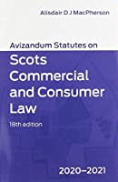 Avizandum Statutes on Scots Commercial and Consumer Law: 2020-21