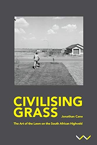 Cane, J:  Civilising Grass