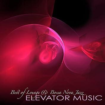 Elevator Music - Best of Lounge & Bossa Nova Jazz Background Music