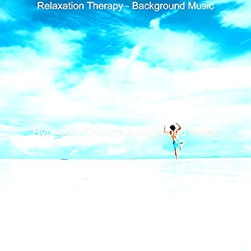 Relaxation Therapy - Background Music