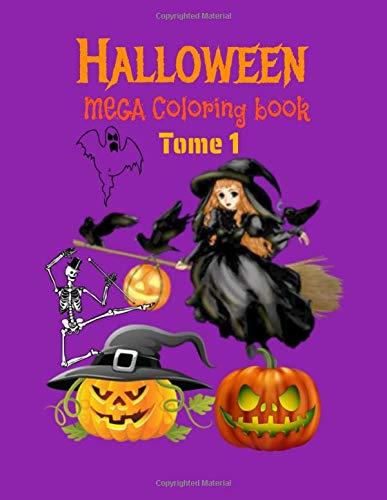 Halloween mega coloring book Tome 1: Autumn Halloween Fantasy Art with a...