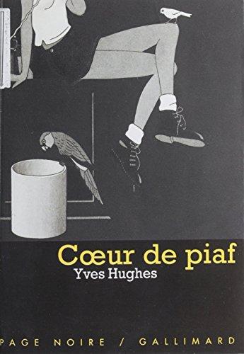 Cœur de piaf (Page noire t. 59)