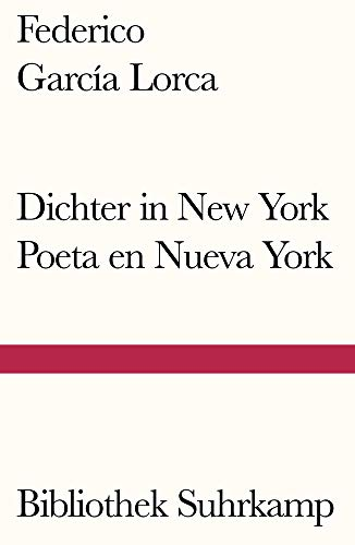 Dichter in New York. Poeta en Nueva York: Gedichte (Bibliothek Suhrkamp)