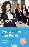 Alemán de negocios, vol. 1: Lenguaje en el ámbito laboral para estudiantes avanzados (B2), volumen 1 (German Edition)