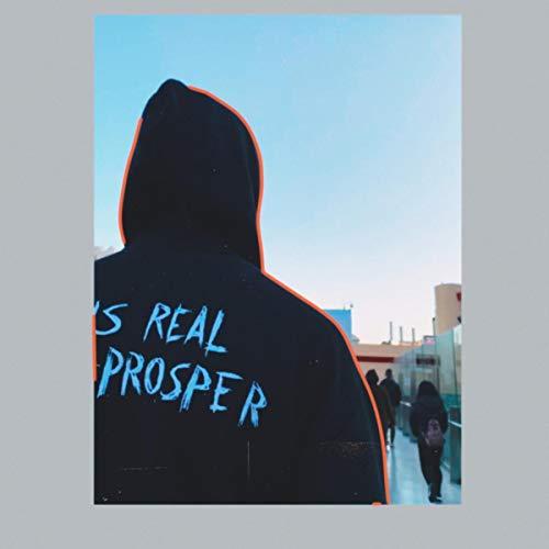 Real Prosper [Explicit]