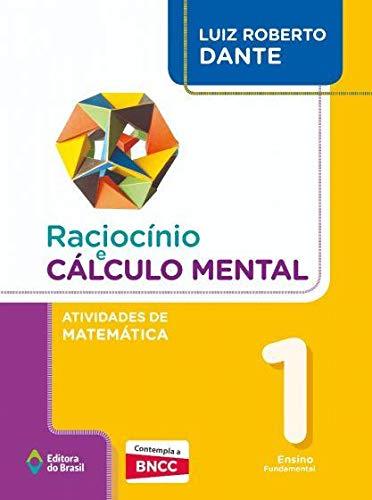 Raciocínio e Cálculo Mental - Atividades de Matemática - 1º Ano