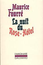 La Nuit du Rose-Hôtel de Maurice Fourré