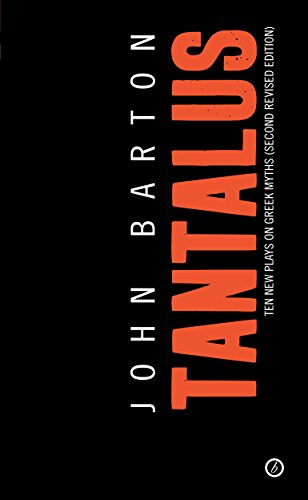 Tantalus: The Greek Epic Cycle Retold in Ten Plays (Oberon Modern Playwrights)
