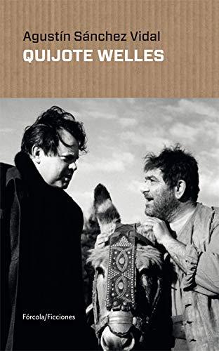 Quijote Welles: 11 (Ficciones)