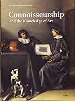 Connoisseurship and the Knowledge of Art (Netherlands Yearbook for History of Art 2019)