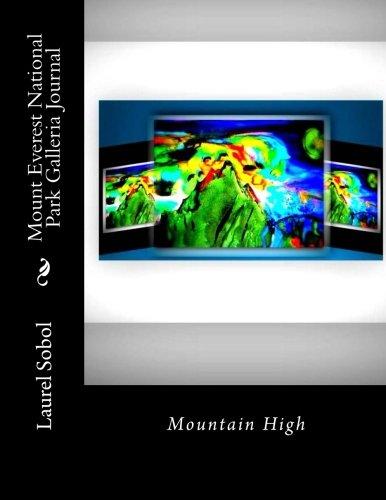Mount Everest National Park Galleria Journal (National Parks & Historic Heritage Sites)