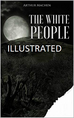 The White People Illustrated (English Edition)