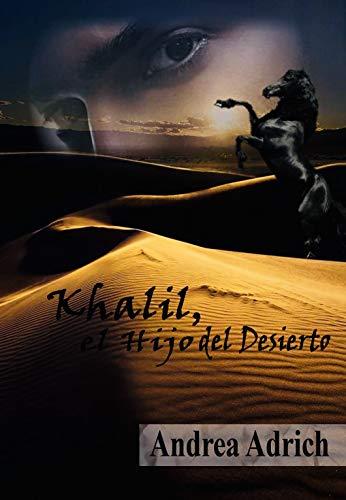 Khalil, el hijo del desierto - Andrea Adrich (Rom) 41TwuHfdctL
