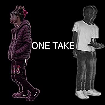 One Take (feat. Noclout Suave)