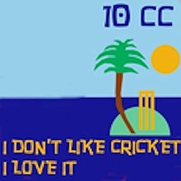 I Don't Like Cricket (I Love It) [Dreadlock Holiday] (Live Version)