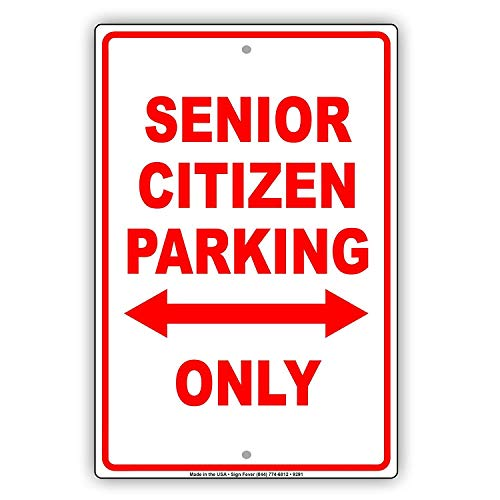 DKISEE Aluminum Safety Sign Senior Citizen Parking Only with Arrow Reserved Red Durable Rust Proof Warning Sign Aluminum Metal Sign 12