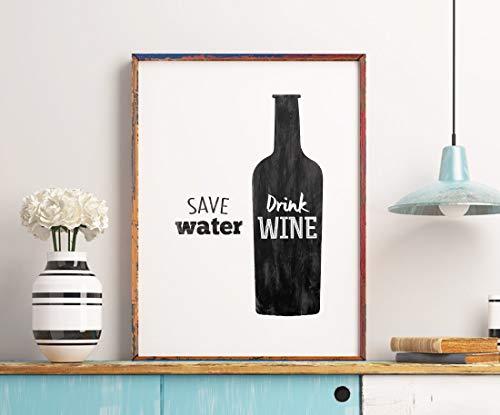 Póster de vino para imprimir, guardar agua bebida, tipografía, arte de pared, cita de vino, decoración de cocina, póster de lienzo de regalo sin marco de 40,6 x 60,9 cm