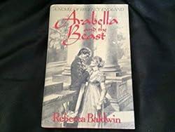 Arabella and the Beast: Rebecca Baldwin