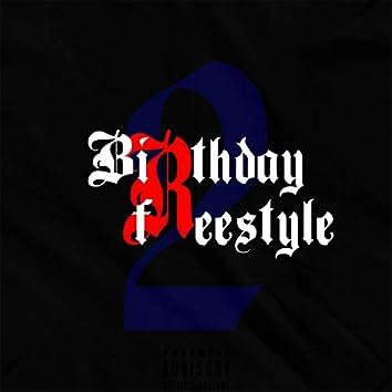 Birthday Freestyle 2