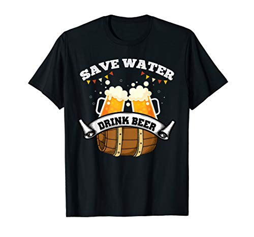 Save Water Trink Bier / Lustiges Biertrinker T-Shirt
