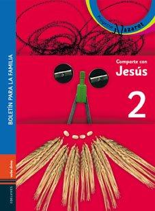 Comparte con Jesus. Niᆬo + Libro De La F: Libro 2 Primera Comunión (Acción pastoral)