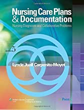 By Lynda Juall Carpenito RN MSN CRNP - Nursing Care Plans and Documentation: Nursing Diagnoses and Collaborative Problems (5th Edition) (10.5.2008)