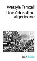 Education Algerienne (Folio Histoire)
