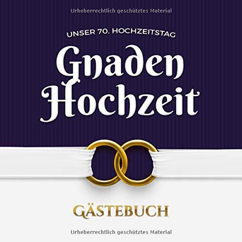 Unser 70. Hochzeitstag - Gnaden Hochzeit - Gästebuch: Dekoration zur Feier der Gnadenhochzeit - 70...