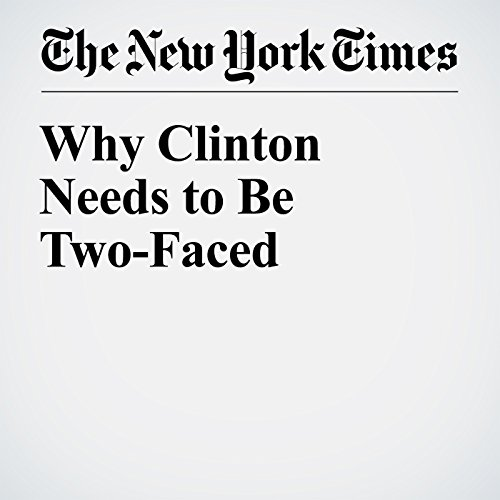 Why Clinton Needs to Be Two-Faced audiobook cover art