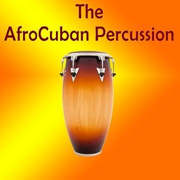 The Afrocuban Percussion