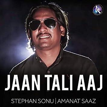Jaan Tali Aaj