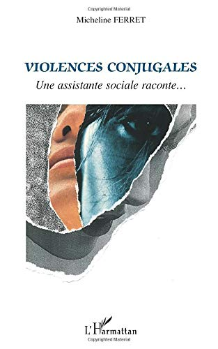 Violences conjugales: Une assistante sociale raconte...