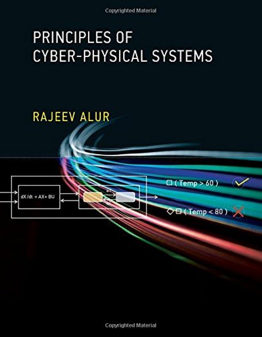 群れ新鮮な設計図Principles of Cyber-Physical Systems (The MIT Press) (English Edition)
