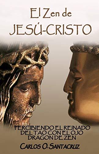 El Zen de Jesú-Cristo