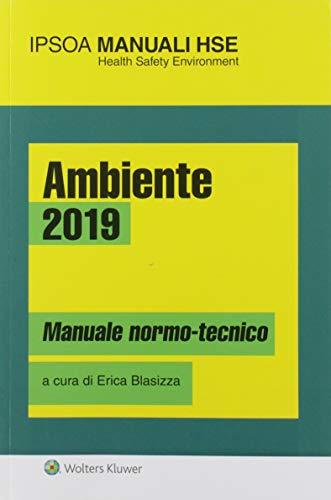 Ambiente 2019. Manuale normo-tecnico