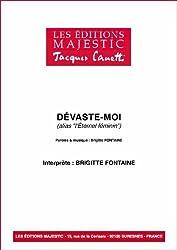 DEVASTE-MOI